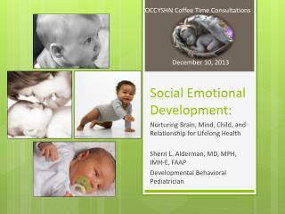 Social Emotional Development: