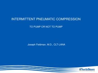 INTERMITTENT  PNEUMATIC COMPRESSION