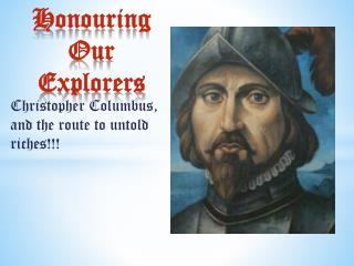 Honouring Our Explorers
