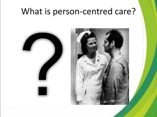What is person-centred care?