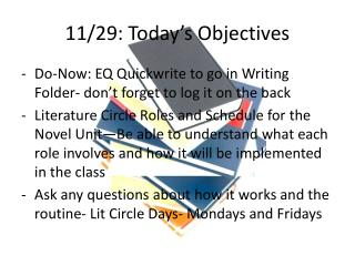 11/29: Today's Objectives