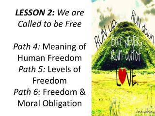 "Option 2: Reflect  and enumerate  your  "" free"" and  "" unfree ""  experiences."