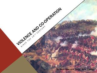 Violence and co-operation