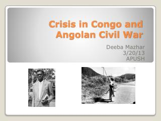Crisis in Congo and Angolan Civil War