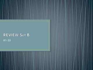 REVIEW Set B