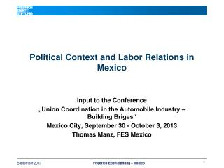 Political Context and Labor Relations in Mexico
