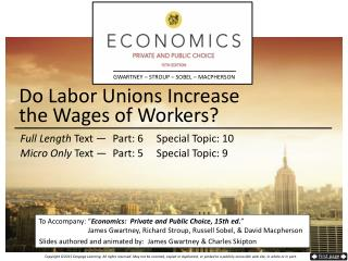 Do Labor Unions Increase  the  Wages of Workers?
