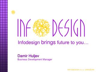 Damir Huljev Business Development Manager