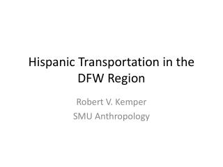 Hispanic Transportation  in  the  DFW  Region