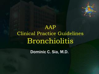 AAP Clinical Practice Guidelines Bronchiolitis