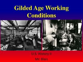 Gilded Age Working Conditions