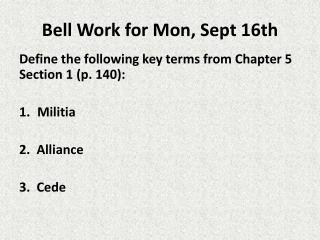 Bell Work for Mon, Sept 16th
