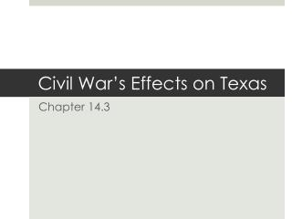 Civil War's Effects on Texas