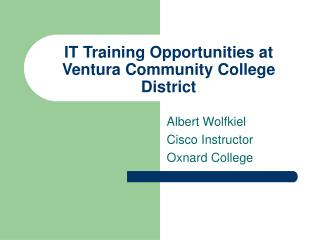IT Training Opportunities at Ventura Community College District