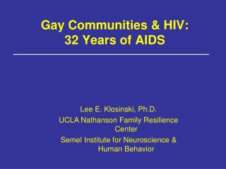 Gay Communities & HIV: 32 Years of AIDS