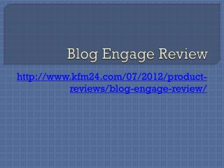 Blog Engage Review