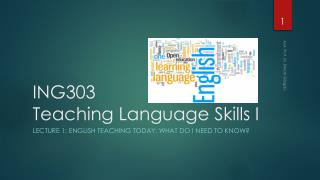 ING303 Teaching  Language  Skills  I