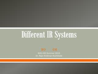 Different  IR Systems