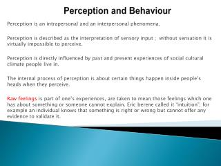 Perception and Behaviour