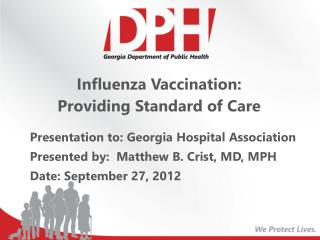 Influenza Vaccination:  Providing Standard of Care