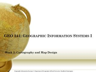 GEO 241: Geographic Information Systems I