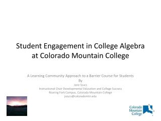 Student Engagement in College Algebra at Colorado Mountain College