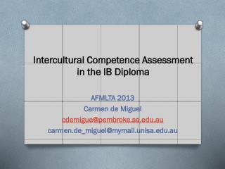 Intercultural Competence Assessment in the IB Diploma