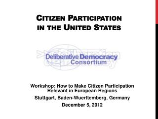 Citizen Participation  in the United States