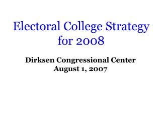 Electoral College Strategy for 2008