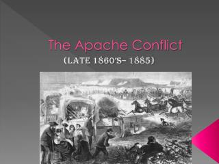 The Apache Conflict