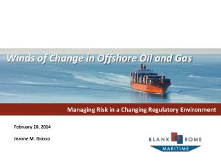 Managing Risk in a Changing Regulatory Environment