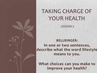Taking charge of your health lesson 2