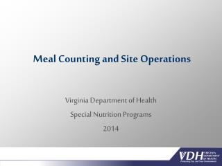Meal Counting and Site Operations
