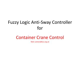 Fuzzy Logic Anti-Sway Controller for