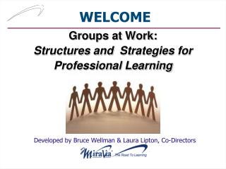 Groups at Work: Structures and   Strategies for  Professional Learning
