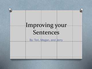 Improving your Sentences