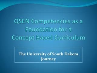 QSEN Competencies as a Foundation for a Concept Based Curriculum