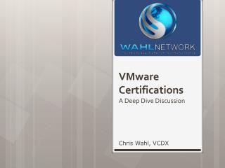 VMware Certifications A Deep Dive Discussion