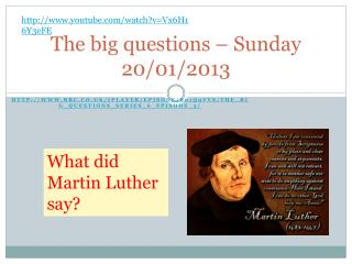 The big questions – Sunday 20/01/2013
