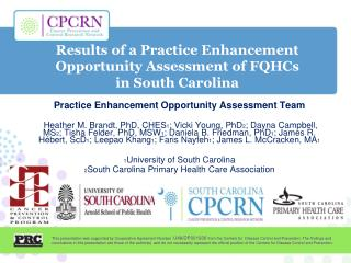 Results  of a Practice Enhancement Opportunity Assessment of  FQHCs  in  South Carolina