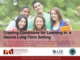 Creating Conditions for Learning in  a  Secure  Long-Term  Setting