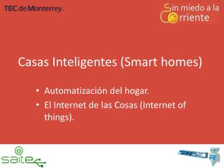 Casas  Inteligentes (Smart homes)