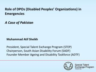 Role of DPOs (Disabled Peoples' Organizations) in Emergencies A Case of Pakistan