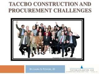 TACCBO CONSTRUCTION AND PROCUREMENT CHALLENGES