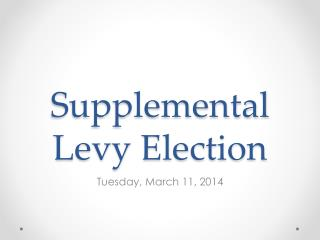 Supplemental Levy Election