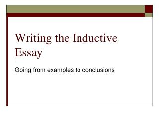 Writing the Inductive Essay