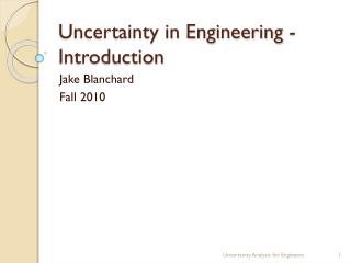 Uncertainty in Engineering - Introduction