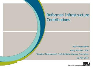Reformed Infrastructure Contributions