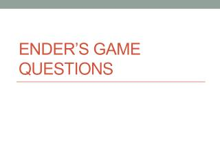 Ender's Game Questions
