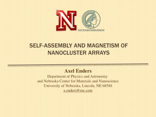 Self-assembLY  And  Magnetism  of  nanocluster arrays